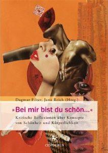 Cover von Band 4: »Bei mir bist Du schön…«. Kritische Reflexionen über Konzepte von Schönheit und Körperlichkeit